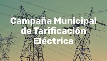 Campaña Municipal de Tarificación Eléctrica